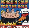 Penguin Soup for the Soul SC (1998 St. Martin's Press) 1-1ST