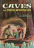 Caves and Their Mysteries HC (1962 Whitman) 1-1ST