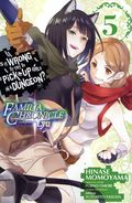 Is It Wrong to Try to Pick Up Girls in a Dungeon? GN (2018 A Yen Press Digest) Familia Lyu 5-1ST