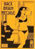 Back Brain Recluse (1984-2002 BBR) 8