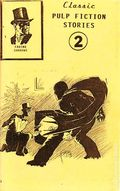 Classic Pulp Fiction Stories (1995-2002 Fading Shadows) 2