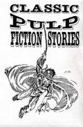 Classic Pulp Fiction Stories (1995-2002 Fading Shadows) 42