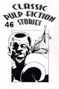 Classic Pulp Fiction Stories (1995-2002 Fading Shadows) 46