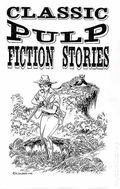 Classic Pulp Fiction Stories (1995-2002 Fading Shadows) 49
