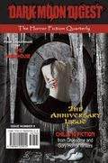 Dark Moon Digest (2010-Present Stony Meadow Publishing) 9