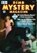 Dime Mystery Magazine (1934-1950 Popular Publications) Canadian Edition Vol. 11 #1