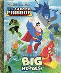 DC Super Friends: Big Heroes! HC (2011 Random House) A Little Golden Book 1-REP