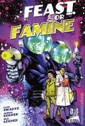 Feast or Famine TPB (2019 Alterna) 1-1ST