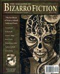 Magazine of Bizarro Fiction (2007-2011 Eraserhead Press) 1