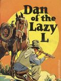 Dan of the Lazy L (1939 Saalfield BLB) 1160