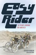 Easy Rider 50 Years Looking for America HC (2019 Lyon Press) 1-1ST