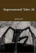 Supernatural Tales (2001-2019) Magazine 26