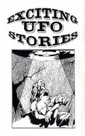 Exciting UFO Stories (1992 Fading Shadows) Fanzine 3