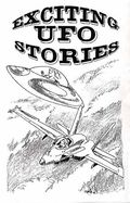 Exciting UFO Stories (1992 Fading Shadows) Fanzine 4