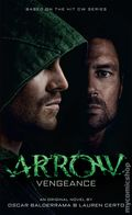 Arrow Vengeance PB (2016 A Titan Books Novel) 1-1ST