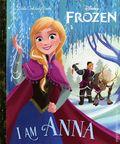 Disney Frozen I am Anna HC (2020 Golden Books) A Little Golden Book 1-1ST