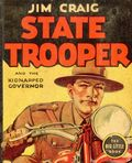 Jim Craig State Trooper and the Kidnapped Governor (1938 Whitman BLB) 1466