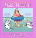 An Illustrated Guide to Shark Etiquette TPB (2000 AM) The Third Sherman's Lagoon Collection 1-1ST