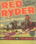 Red Ryder and Little Beaver on Hoofs of Thunder (1939 Whitman BLB) 1400