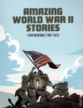 Amazing World War II Stories GN (2020 Capstone Press) 1-1ST