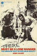 There Must be a Lone Ranger SC (1974 McGraw-Hill) The American West in Film and Reality 1-1ST