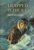 Trapped in the Ice SC (1968 Scholastic Books) 1-1ST