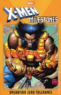 X-Men Milestones Operation Zero Tolerance TPB (2020 Marvel) 1-1ST