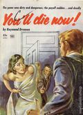 You'll Die Now! (1953 Toby Press) Digest 1-1ST