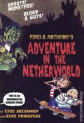 Fred and Anthony's Adventure in the Netherworld SC (2007 Hyperion) Uncorrected Advance Edition 1-1ST