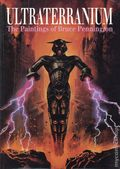 Ultraterranium SC (1994 Paper Tiger) The Paintings of Bruce Pennington 1-1ST
