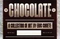 Chocolate A Collection of Art by Eric Canete SC (2011 Essential Sequential) 1-1ST