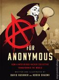 A for Anonymous HC (2020 Bold Type Books) How a Mysterious Hacker Collective Transformed the World 1-1ST