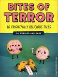 Bites of Terror GN (2020 Quirk Books) 10 Frightfully Delicious Tales 1-1ST