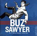 Buz Sawyer HC (2011-2016 Fantagraphics) By Roy Crane 4-1ST