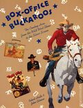 Box-Office Buckaroos SC (1990 Abbeville Press) The Cowboy Hero from the Wild West Show to the Silver Screen 1-1ST
