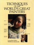 Techniques of the World's Great Painters HC (1990 Chartwell Books) A QED Book 1-REP