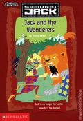 Samurai Jack Jack and the Wanderers SC (2004 Scholastic) Chapter Book 1-1ST