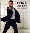 Bond on Set: Filming 007 Casino Royale HC (2006 DK) 1-1ST