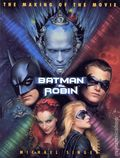 Making of the Movie Batman and Robin SC (1997 Rutledge Hill Press) 0-1ST