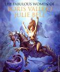 Fabulous Women of Boris Vallejo and Julie Bell HC (2006 HarperCollins) 0-1ST