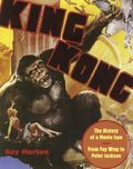 King Kong the History of a Movie Icon SC (2005 Applause) 1-1ST