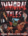 Immoral Tales SC (1995 St. Martin's Griffin) European Sex and Horror Movies 1956-1984 1-1ST