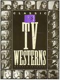 Classic TV Westerns SC (1994 Citadel Press) 1-1ST