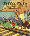 Little Lulu Her Train Ride to Grandma's HC (1946 McLoughlin Brothers) 1-1ST