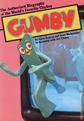 Gumby SC (1986 Harmony Books) The Authorized Biography of the World's Favorite Clayboy 1-1ST