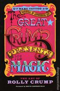 Great Crump Presents His Magic: The Art of Rolly Crump SC (2020 Baby Tattoo Books) 1-1ST