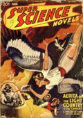 Super Science Stories (1940-1951 Popular Publications) Pulp Vol. 3 #1