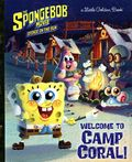 SpongeBob Movie Sponge on the Run Welcome to Camp Coral! HC (2020 GB) A Little Golden Book 1-1ST