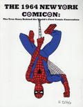 1964 New York Comicon (2016 Totalmojo Productions) The True Story Behind the World's First Comic Convention 1-1ST