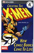 DK Readers: Creating the X-Men HC (2012 DK) How Comics Come to Life 1-REP